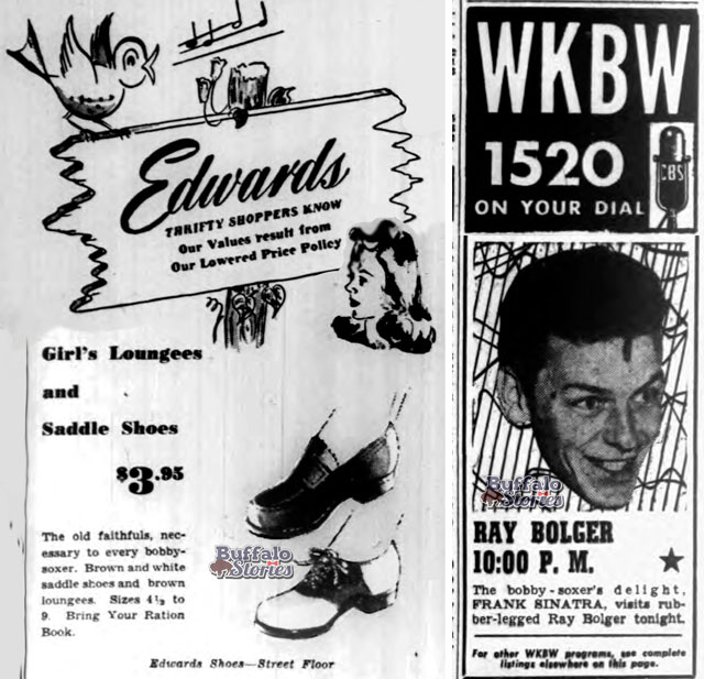 Frank Sinatra sang with Tommy Dorsey Orchestra and his popularity exploded when he became a singing front man himself. His young fans, bobbysoxers, were the first teenagers to swoon in force at the voice of a matinee idol and singing sensation. In Buffalo, radio programs and downtown shoe sales were targeted directly to bobbysoxers just after the war.
