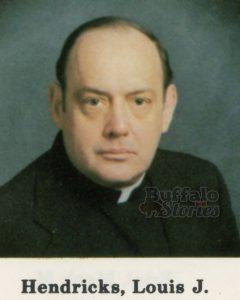 Louis J. Hendricks (died 1990)