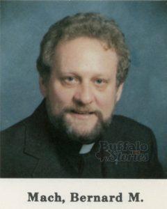 Bernard M. Mach (died 2004)